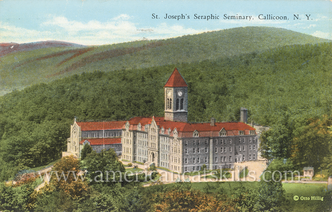 Vintage postcard from photographer Otto Hillis of St. Joseph's Seraphic Seminary at Callicoon in Sullivan County, New York.