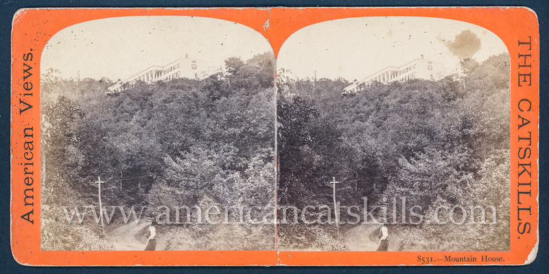 "Vintage E. & H. T. Anthony & Co. stereoview # 8531 titled ""First Glimpse of Mountain House"" from ""The Glens of the Catskills"" series."